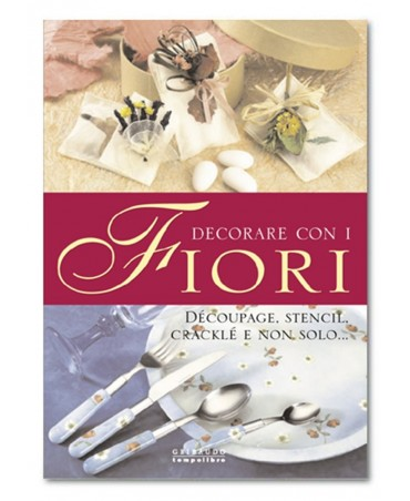 Stamperia Manuale Decorare Con I Fiori
